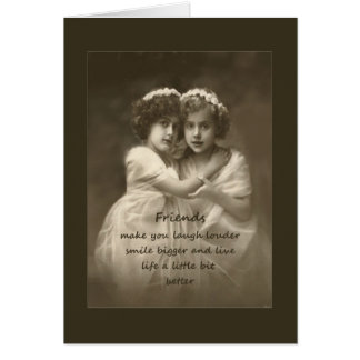 Vintage Friends Inspirational Friendship Quote Greeting Card