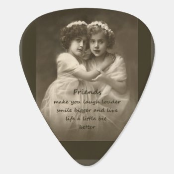 Vintage Friends Inspirational Friendship Quote Guitar Pick by countrymousestudio at Zazzle