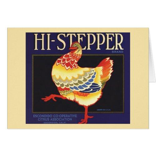 Vintage Fruit Crate Label Art, Hi Stepper Chicken