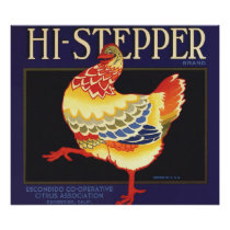 Vintage Fruit Crate Label Art, Hi Stepper Chicken Poster