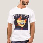 Vintage Fruit Crate Label Art, Hi Stepper Chicken T-Shirt