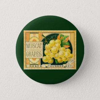 Vintage Fruit Crate Label Art, Muscat Grapes Button