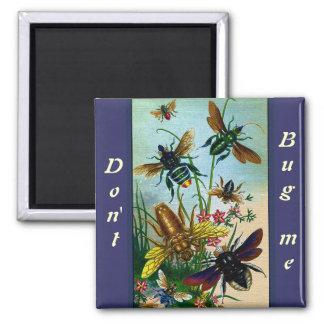Vintage Funny Don't Bug Me Honey Bees 2 Inch Square Magnet