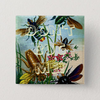 Vintage Funny Don't Bug Me Honey Bees Button