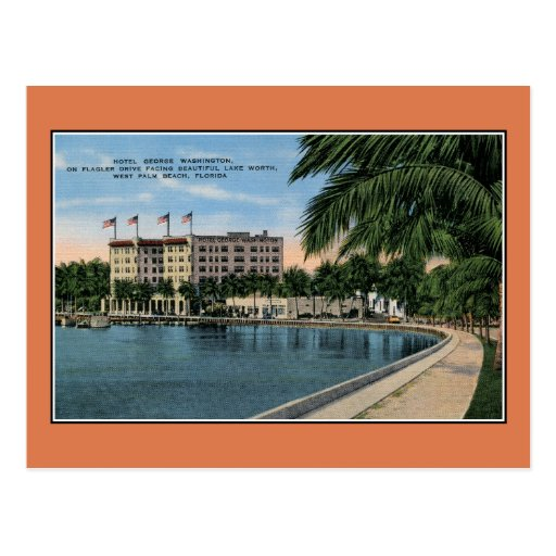 Vintage George Washington Hotel West Palm Beach Post Cards