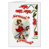 Vintage Girl Seasons Greetings for my Teacher Card