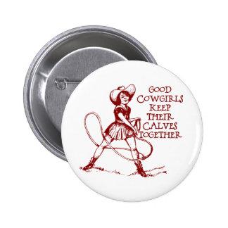 Vintage Good Cowgirls Button