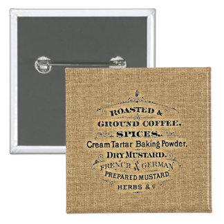 Vintage Grain Sack Style Grocery Store Sign Burlap Pinback Button