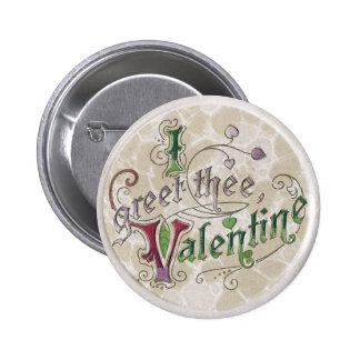 Vintage Greet Thee Valentine Pin