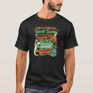 Vintage Halloween Ghost Show Spook Show Poster T-Shirt