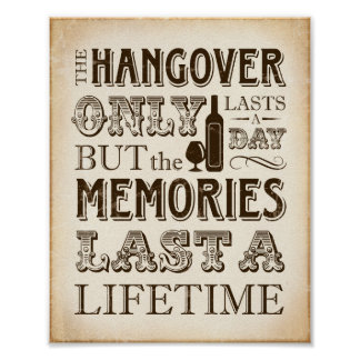 Vintage HANGOVER ONLY LASTS A DAY Sign Print
