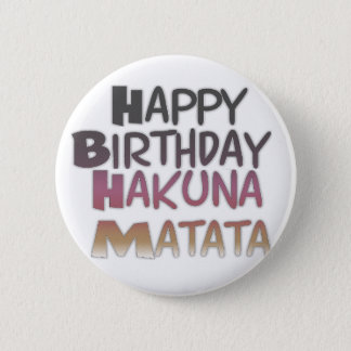 Vintage Happy Birthday Hakuna Matata Purple Inspir Pinback Button