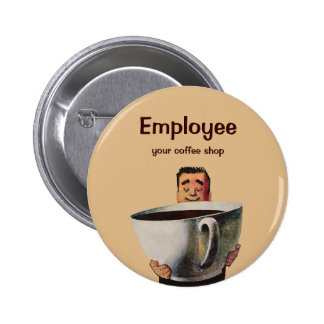Vintage Happy Man Drinking Giant Cup of Coffee Buttons