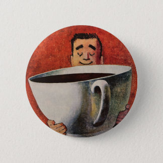 Vintage Happy Man Drinking Giant Cup of Coffee Button