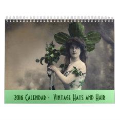 Vintage Hats And Hair ---2016 Calendar at Zazzle