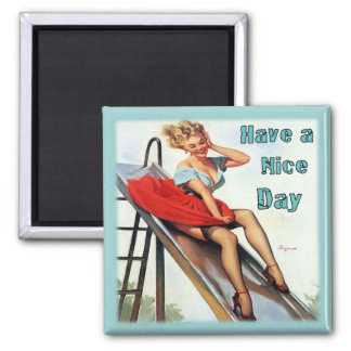 """Vintage """"Have a Nice Day"""" Magnet Babe"""