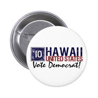 Vintage Hawaii de Demócrata del voto en 2010 - Pin