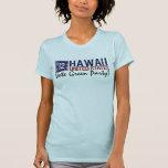 Vintage Hawaii del Partido Verde del voto en 2012  Camiseta