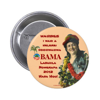 Vintage Hawaii Wahines for OBAMA BIDEN in 2012 pol Pinback Buttons