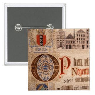 Vintage histórico del certificado de la antigüedad pin cuadrada 5 cm