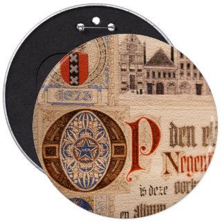 Vintage histórico del certificado de la antigüedad pin redondo 15 cm