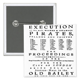 Vintage History London Pirate Execution Old Bailey Pinback Button