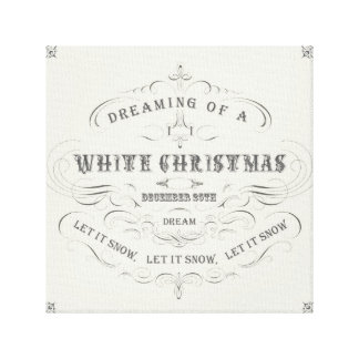 Vintage Holiday...White Christmas stretched canvas