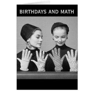 Vintage Humor Birthdays and Math (Card) Greeting Card