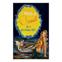 Vintage I was a Mermaid in a previous life Poster