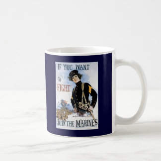 Vintage If you want to fight recruiting poster Coffee Mugs