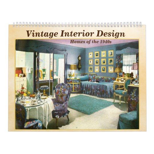Vintage Interior Designs 1940s Homes Calendar Zazzle Com