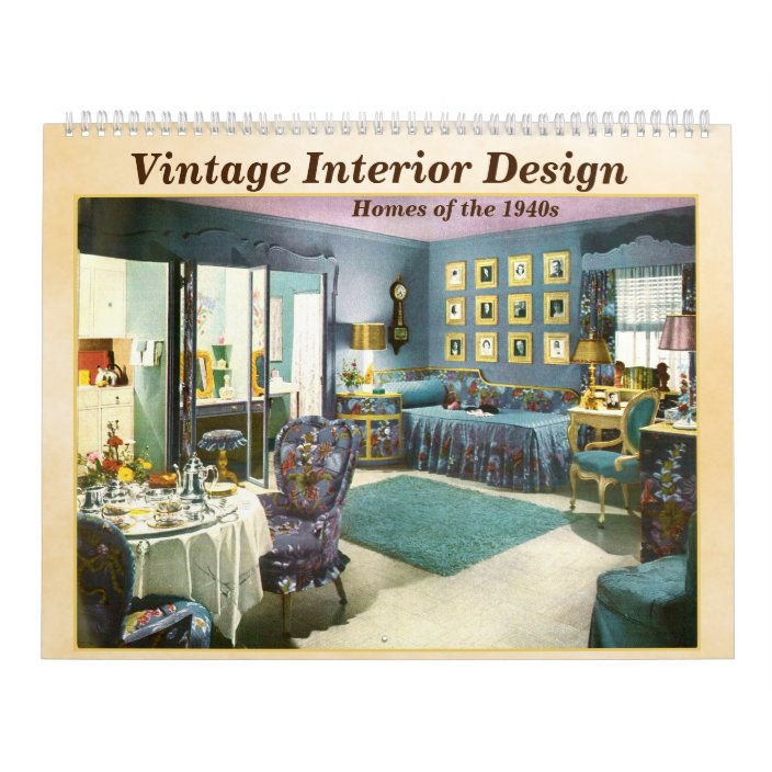 Vintage Interior Designs 1940s Homes Calendar Zazzle Com