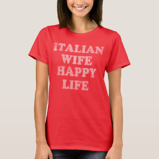 Vintage Italian Wife Happy Life T-Shirt