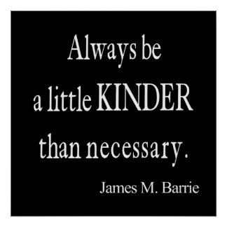Vintage James Barrie Kinder than Necessary Quote Poster