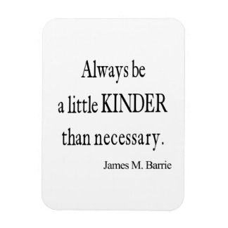 Vintage James Barrie Kinder than Necessary Quote Flexible Magnet