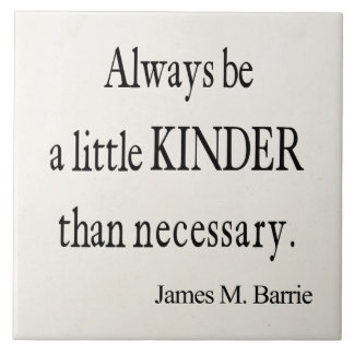Vintage James Barrie Kinder than Necessary Quote Ceramic Tiles