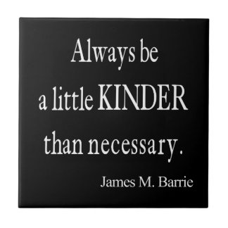 Vintage James Barrie Kinder than Necessary Quote Tile