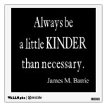 Vintage James Barrie Kinder than Necessary Quote Wall Decal