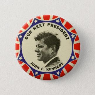 Vintage JFK John Kennedy Button Our Next President
