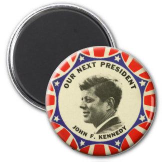 Vintage JFK John Kennedy Button Our Next President 2 Inch Round Magnet