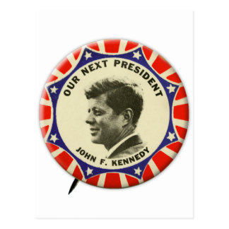 Vintage JFK John Kennedy Button Our Next President Postcard