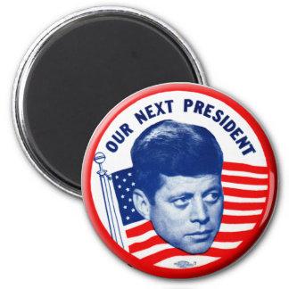 Vintage John Kennedy Our Next President Button 2 Inch Round Magnet