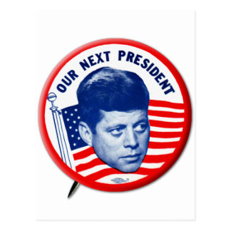 Vintage John Kennedy Our Next President Button Postcard