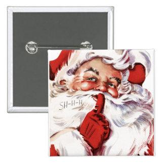 Vintage Jolly Old Santa Shhh Button