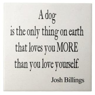 Vintage Josh Billings Dog Love Yourself Quote Ceramic Tile