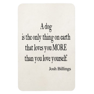 Vintage Josh Billings Dog Love Yourself Quote Magnet