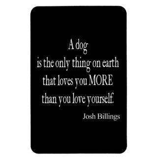 Vintage Josh Billings Dog Love Yourself Quote Rectangular Photo Magnet