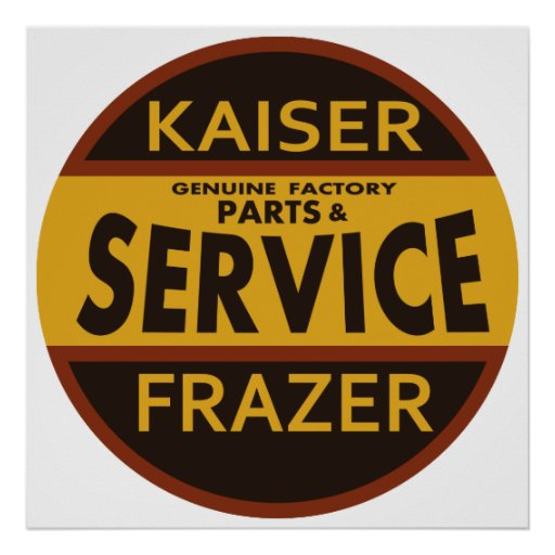 Vintage Kaiser Frazer service sign Posters