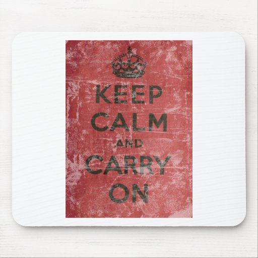 Vintage Keep Calm And Carry On Mousepads