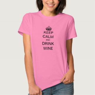 Vintage Keep Calm and Drink Wine Tees